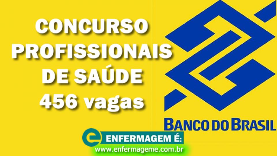 Banco do Brasil abre seleção com 456 vagas