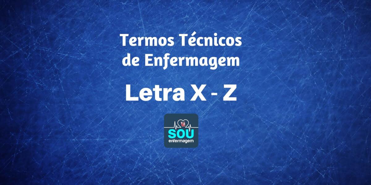 Letra X - Z