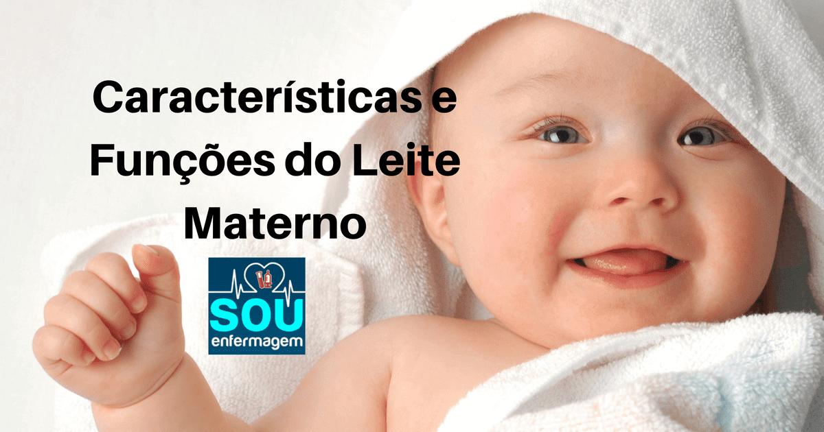 Características e Funções do Leite Materno