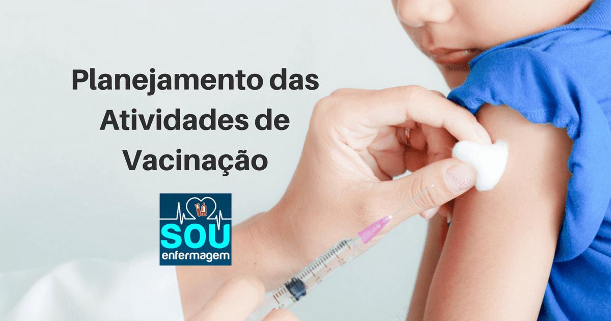 Planejamento das Atividades de Vacinação