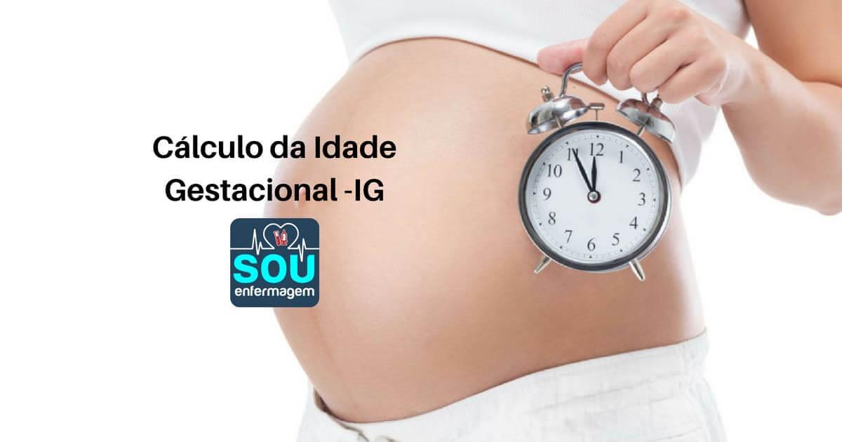 Cálculo da Idade Gestacional -IG