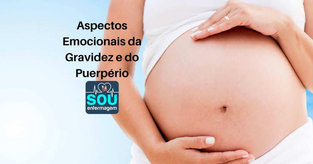 Aspectos Emocionais da Gravidez e do Puerpério