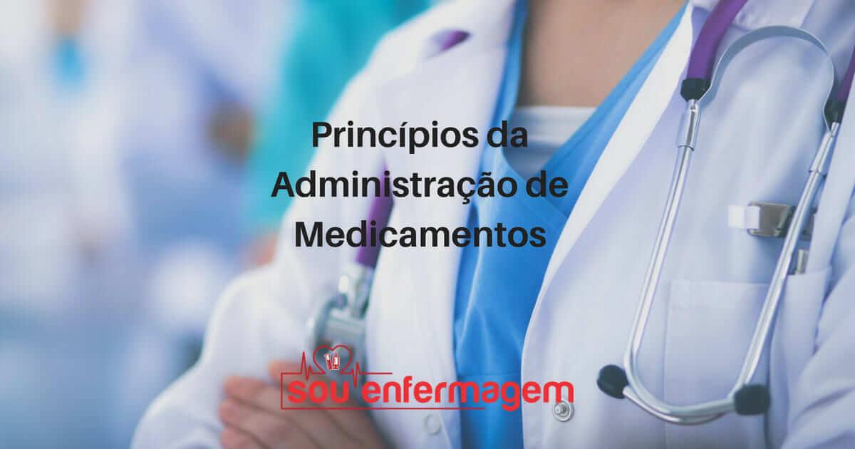 Princípios da Administração de Medicamentos