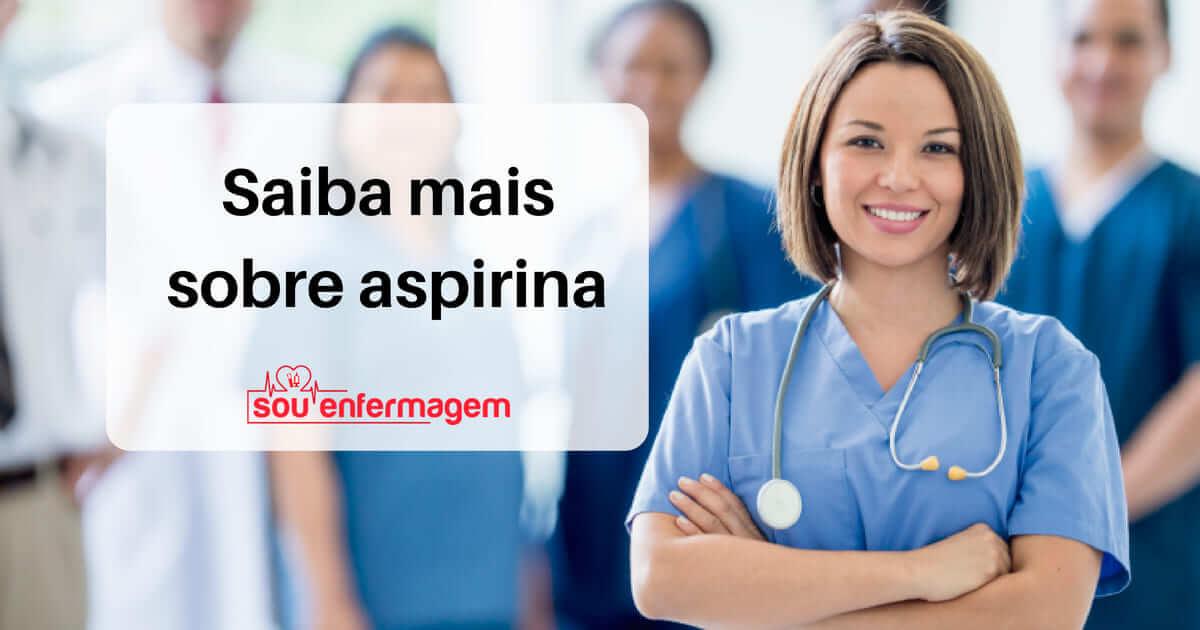 Saiba mais sobre aspirina