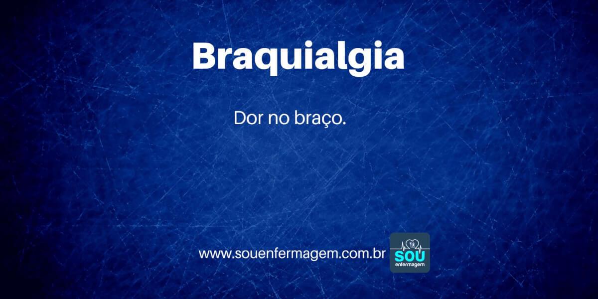 Braquialgia