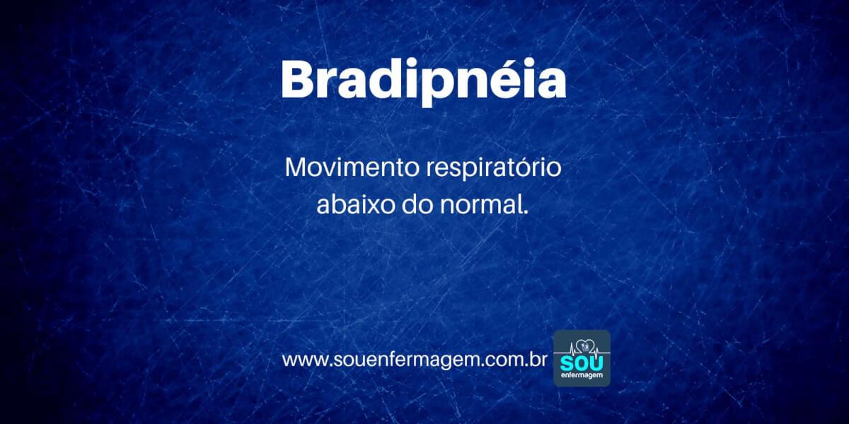 Bradipnéia