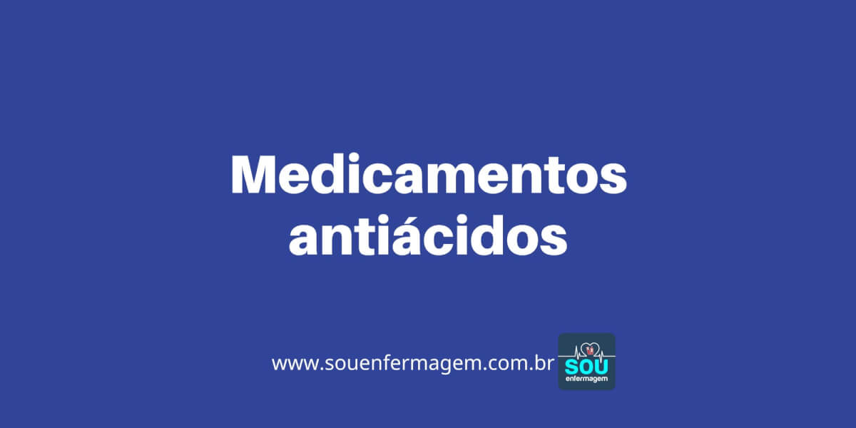 Medicamentos antiácidos