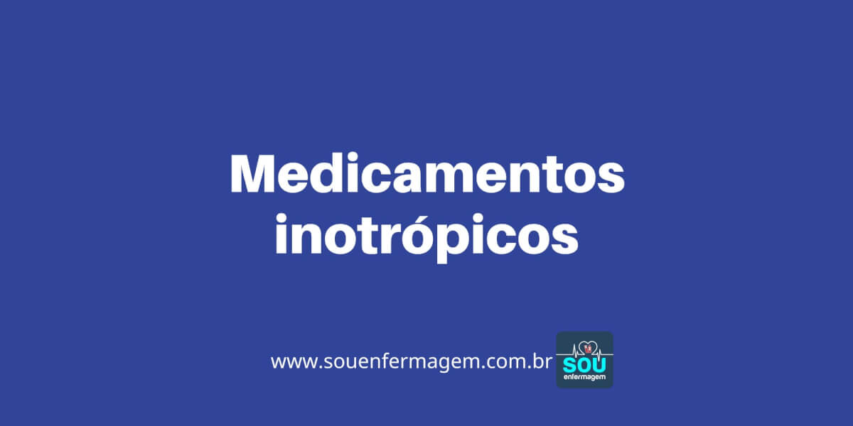 Medicamentos inotrópicos