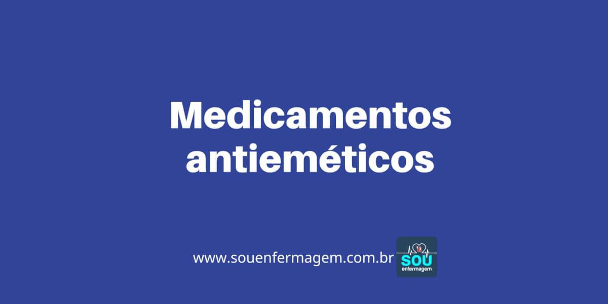 Medicamentos antieméticos