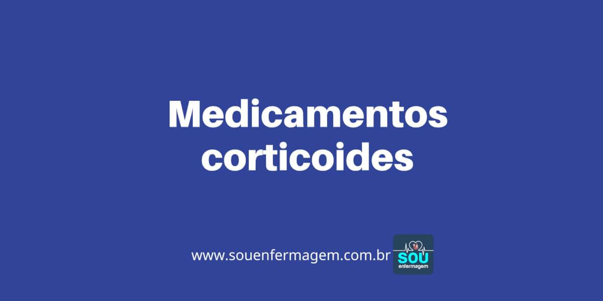 Medicamentos corticoides