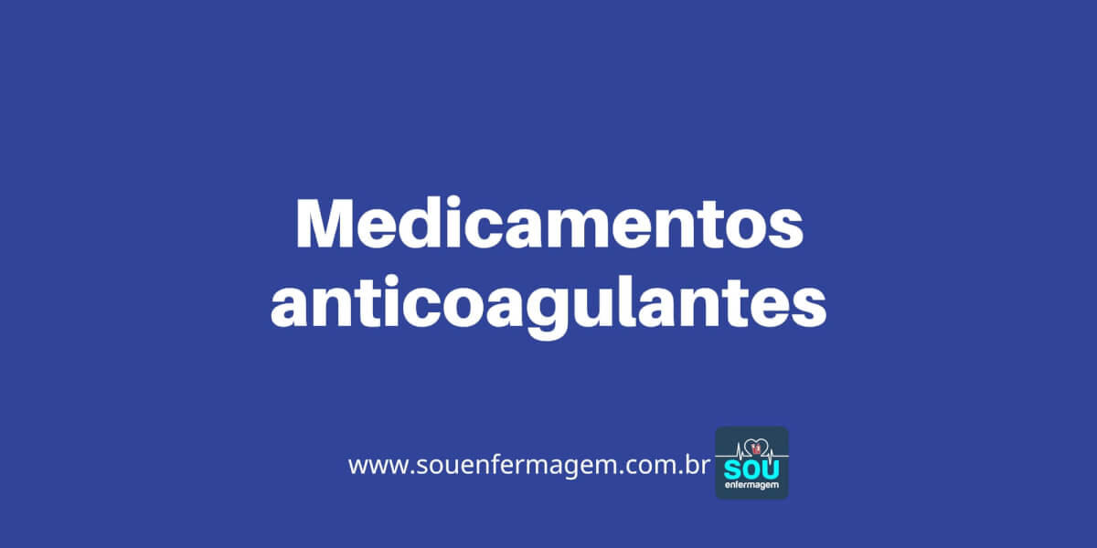 Medicamentos anticoagulantes