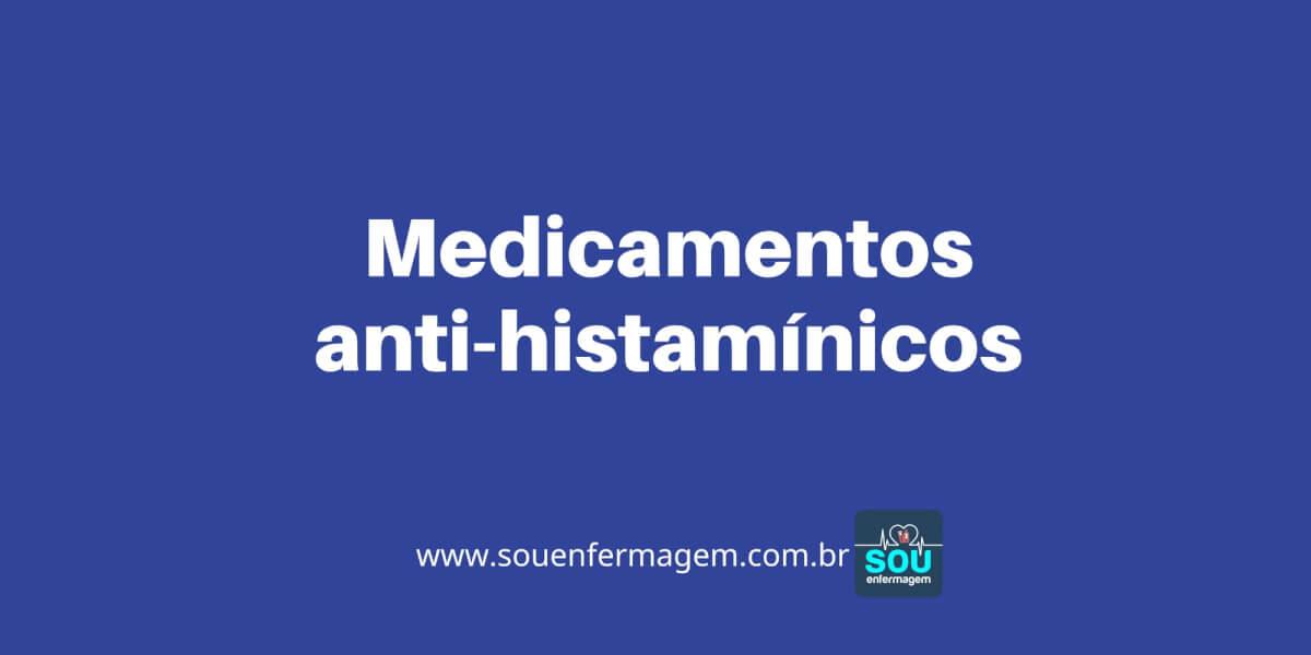 Medicamentos anti-histamínicos