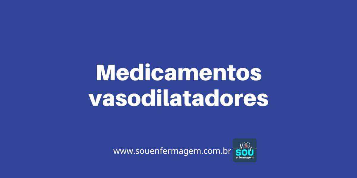 Medicamentos vasodilatadores