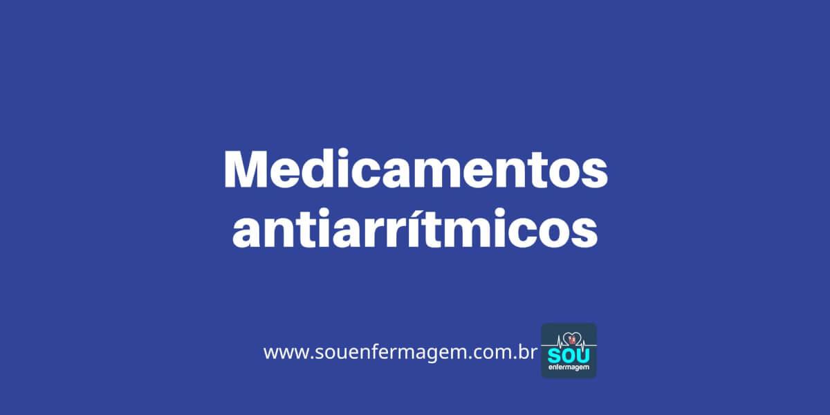 Medicamentos antiarrítmicos