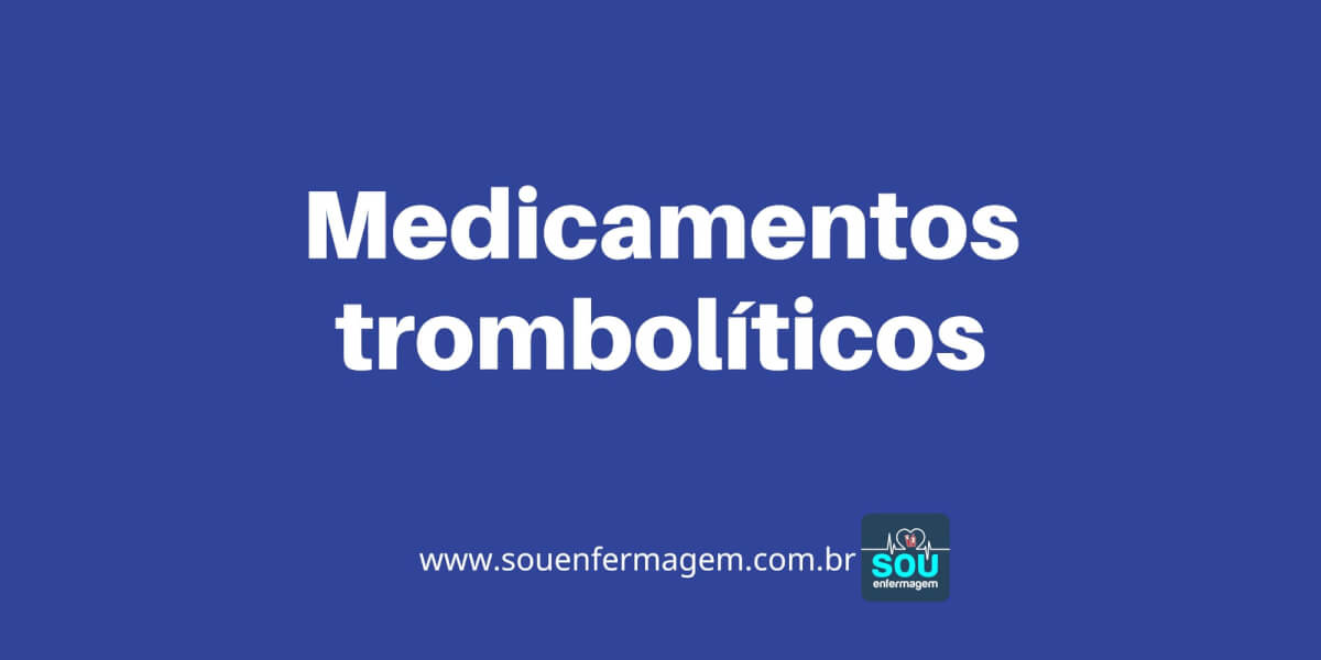 Medicamentos trombolíticos