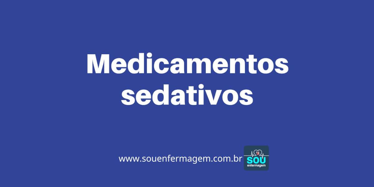 Medicamentos sedativos