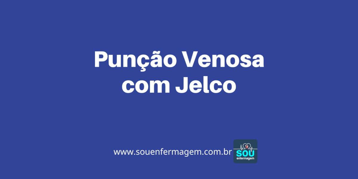 Punção Venosa com Jelco