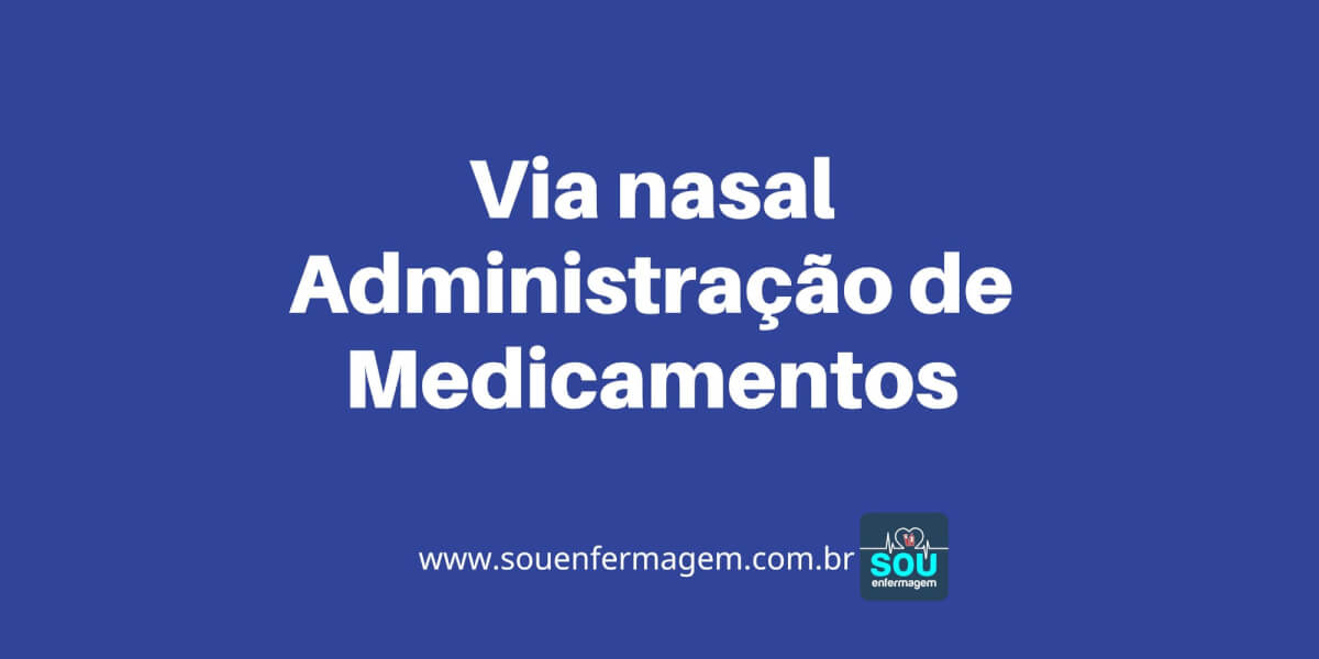 Via nasal Administração de Medicamentos