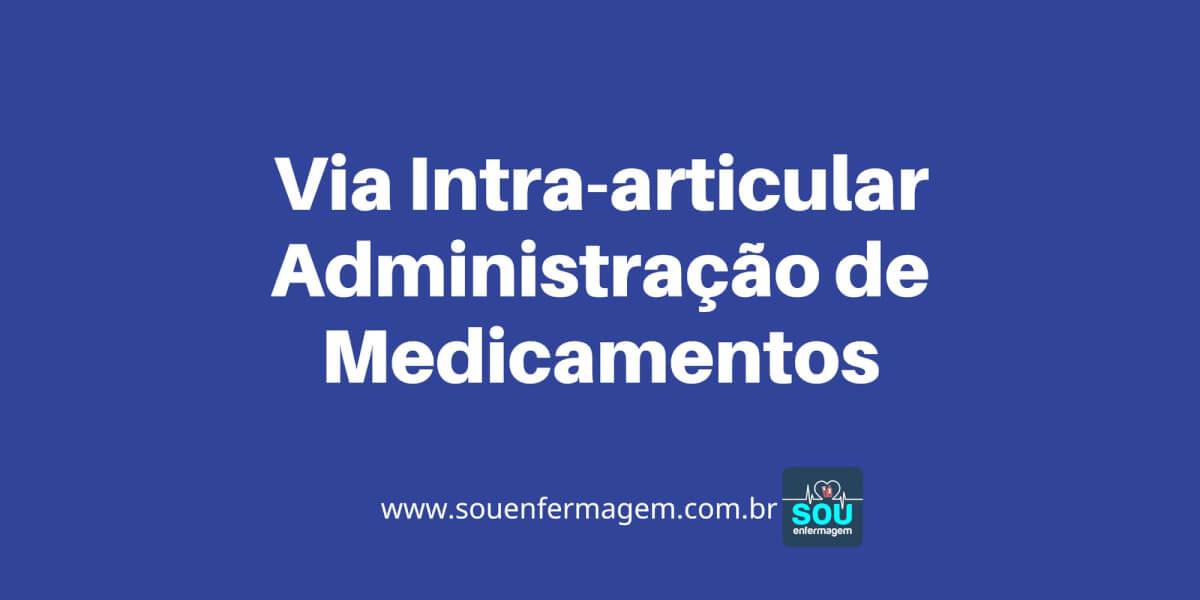 Via Intra-articular Administração de Medicamentos