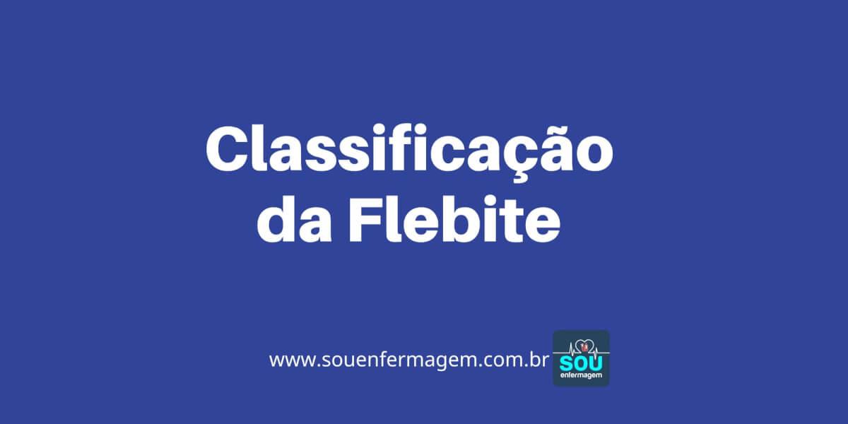 Classificação da Flebite