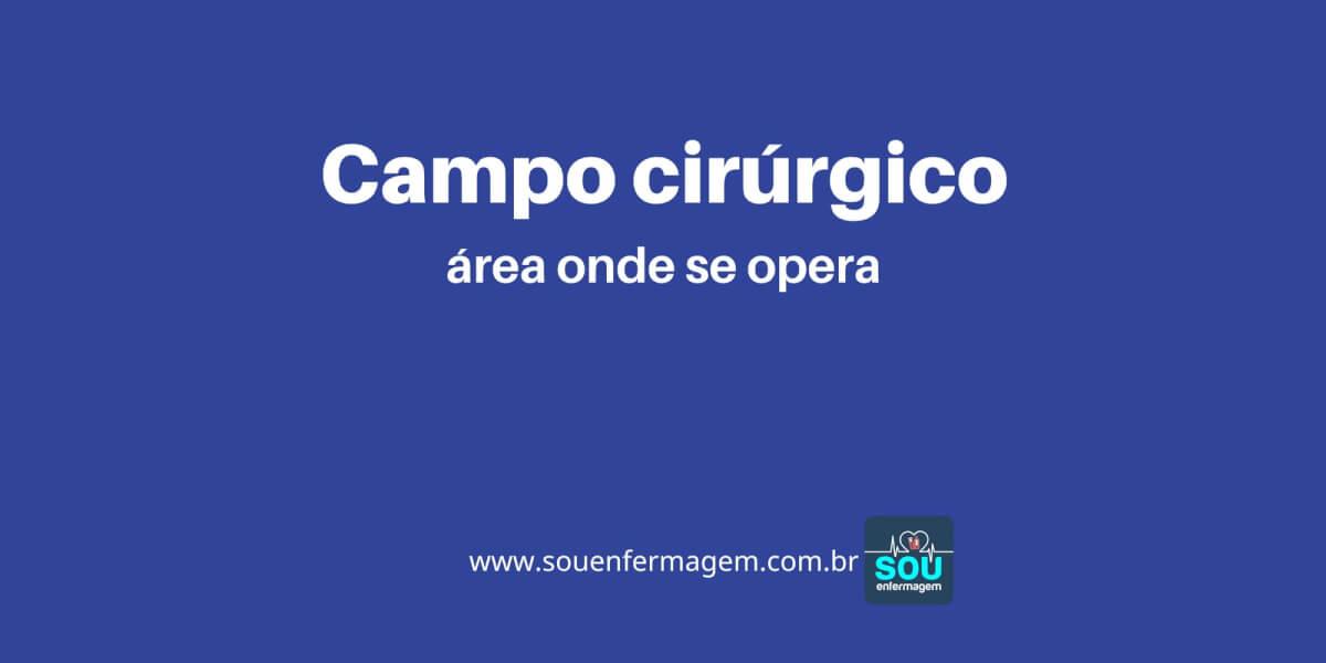 Campo Cirúrgico