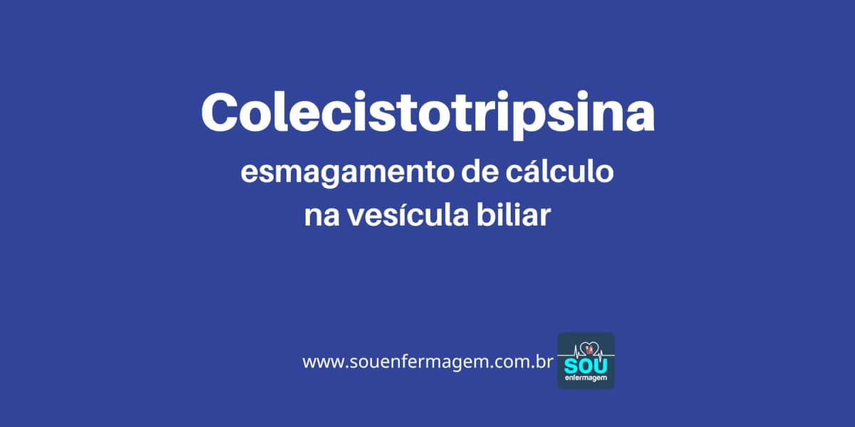 Colecistotripsina
