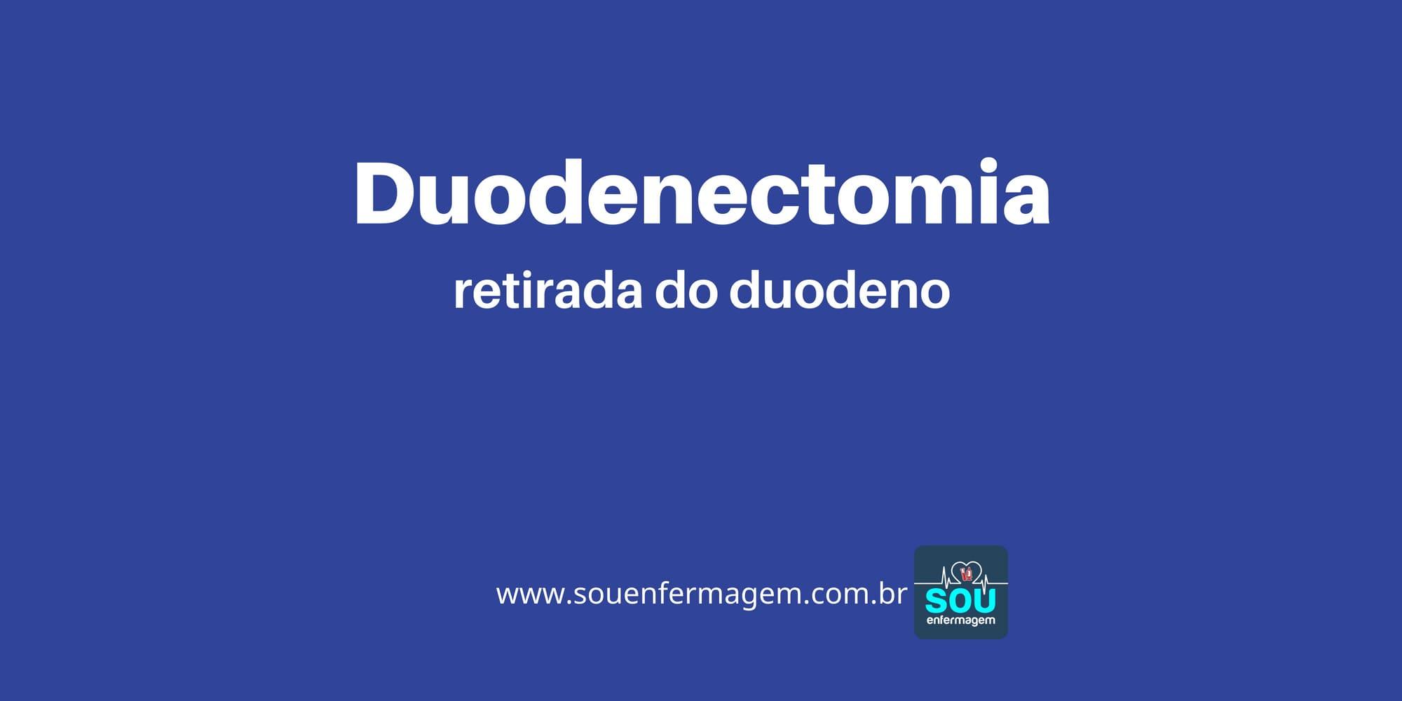 Duodenectomia
