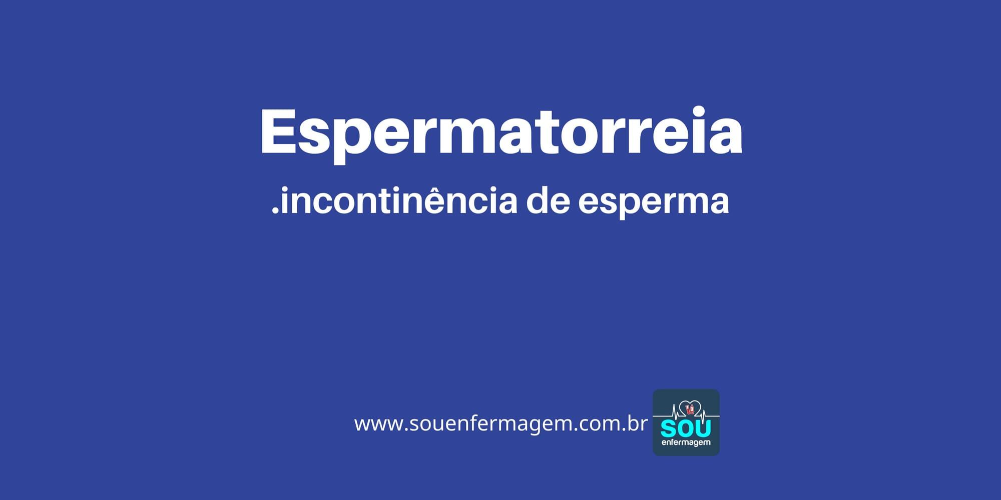 Espermatorreia
