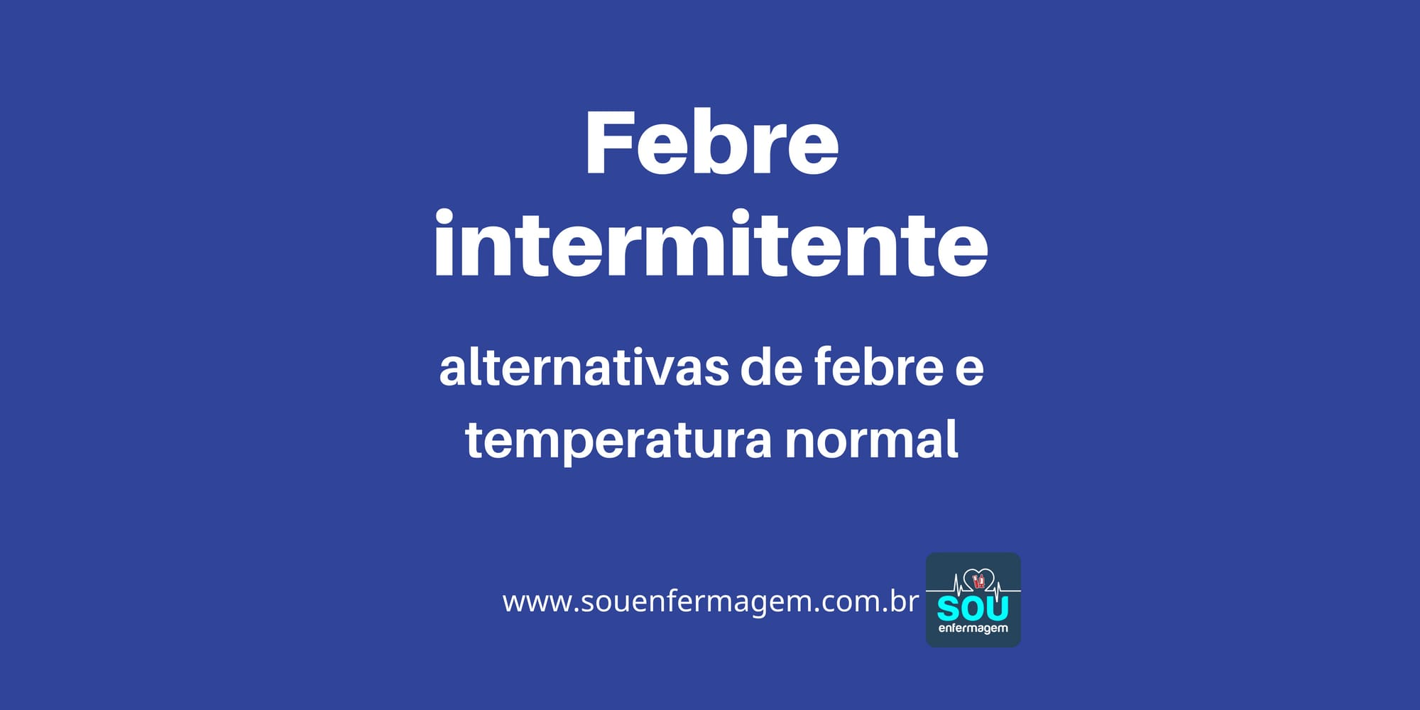 Febre intermitente.jpg