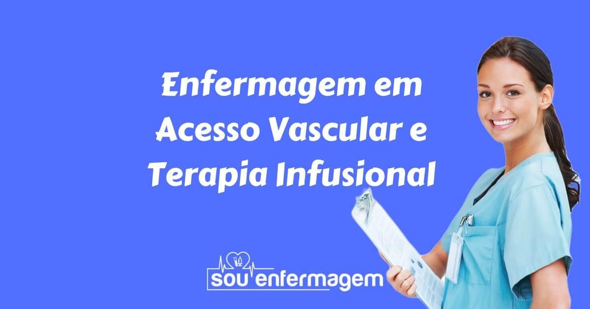 Especialidade Enfermagem em Acesso Vascular e Terapia Infusional