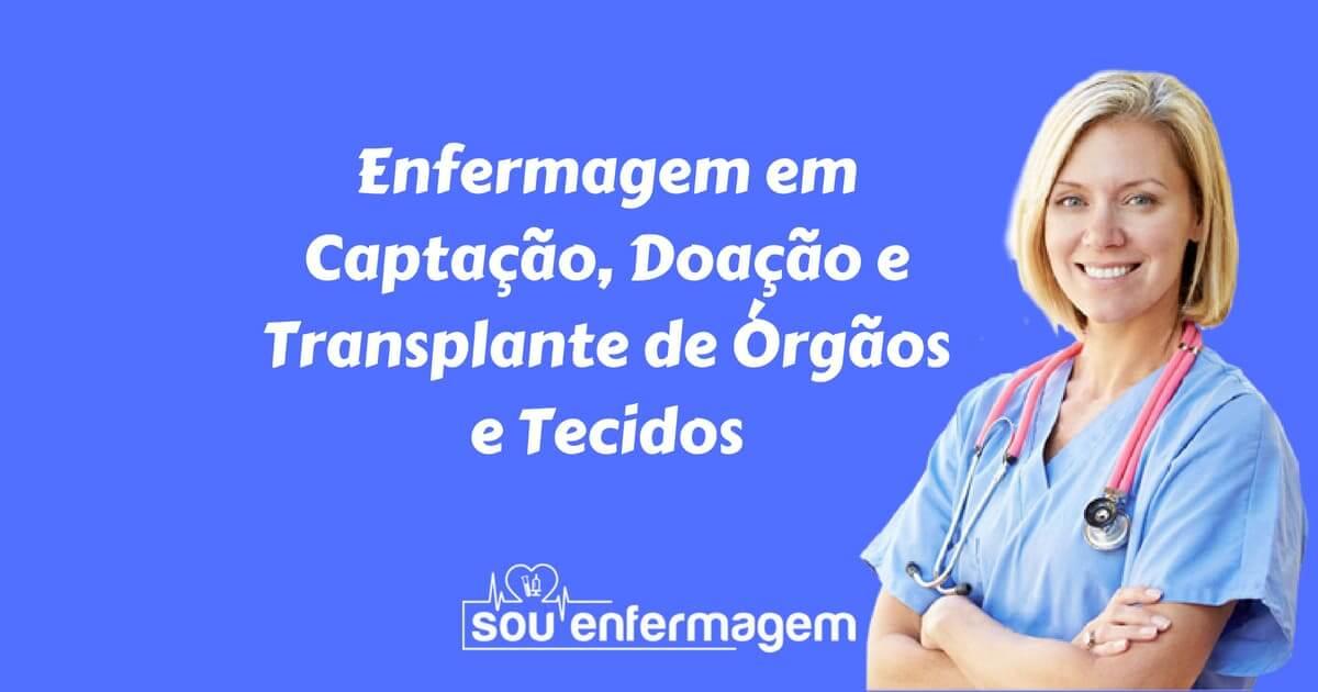 Especialidade Enfermagem em Transplante de Órgãos
