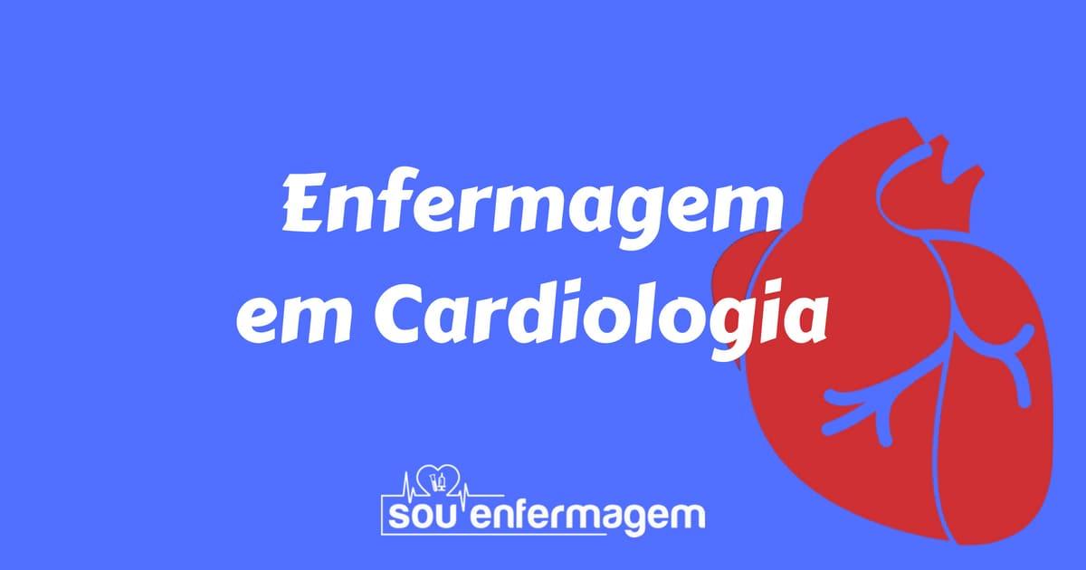 Especialidade Enfermagem em Cardiologia