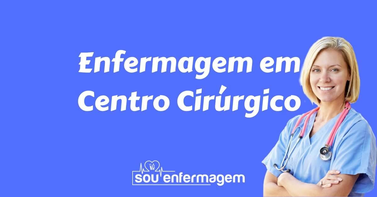 Especialidade Enfermagem em Centro Cirúrgico