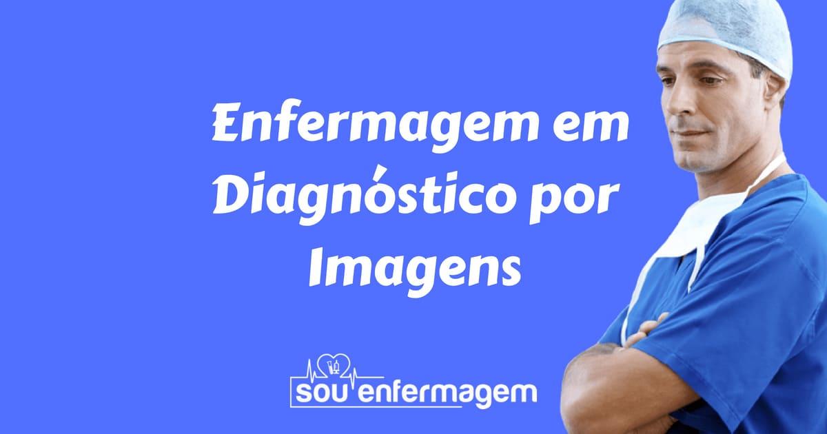 Especialidade Enfermagem Diagnóstico por Imagens