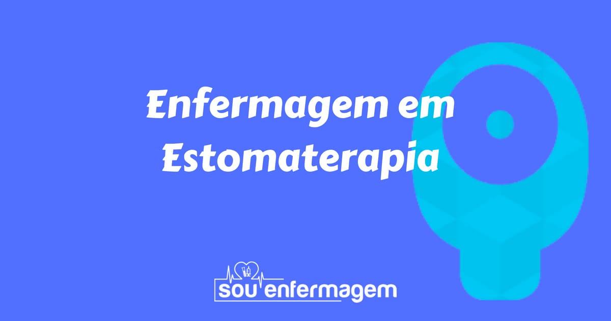 Especialidade Enfermagem em Estomaterapia