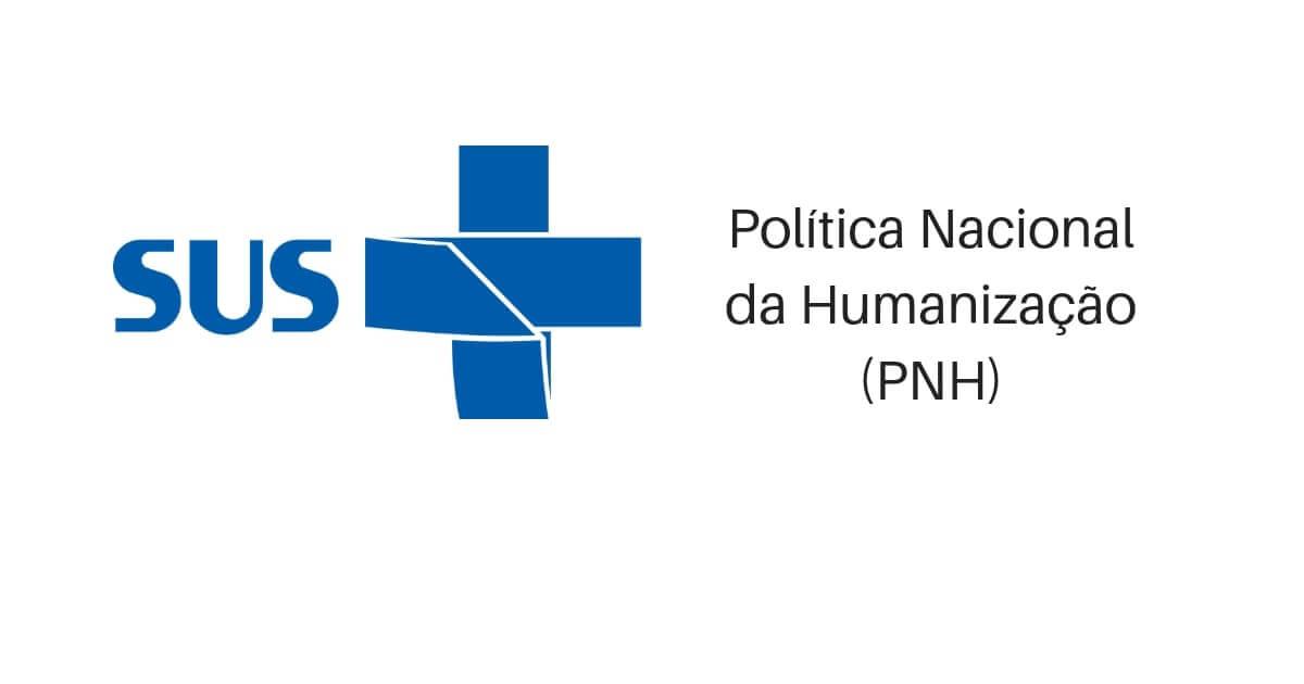 Política Nacional da Humanização (PNH)