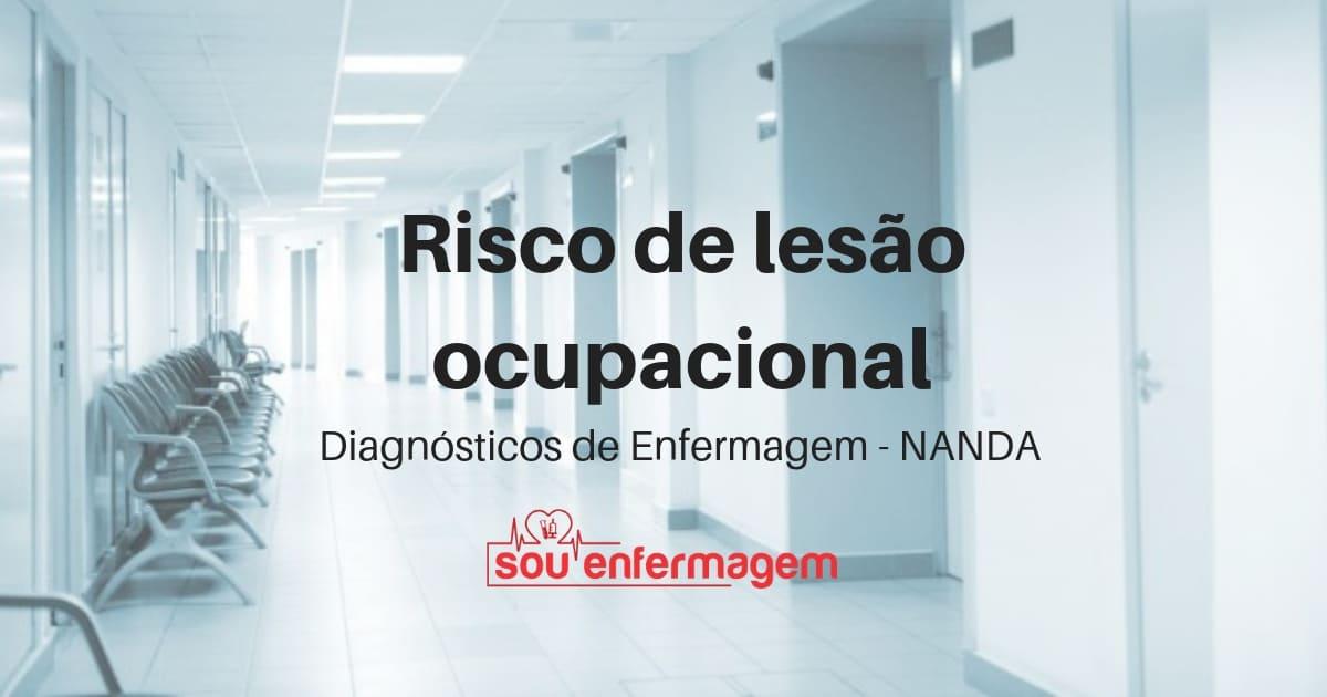 Risco de lesão ocupacional - NANDA