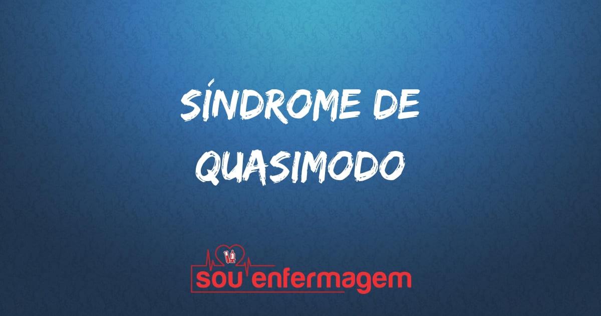 Síndrome de Quasimodo