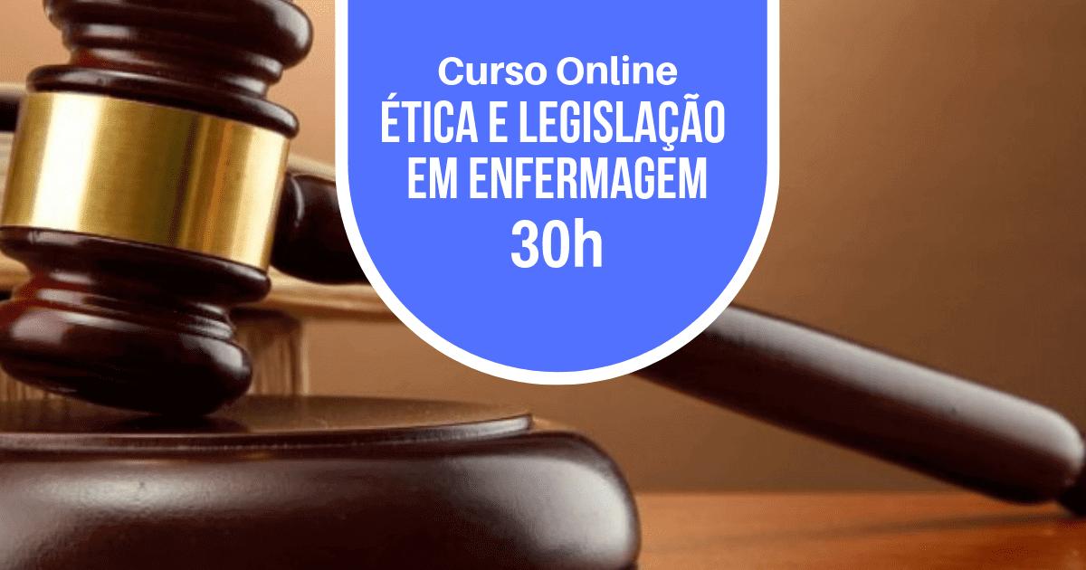 Curso de Ética e Legislação em Enfermagem 30h