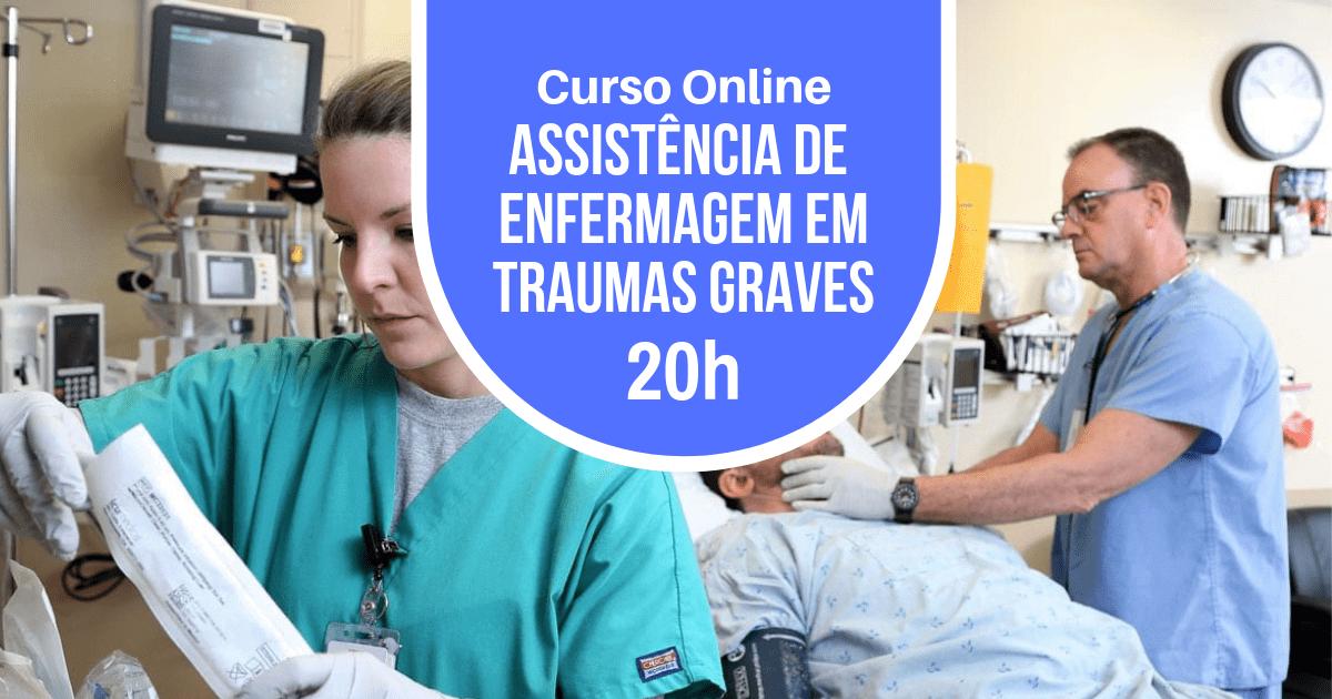Curso Assistência de Enfermagem em Traumas Graves