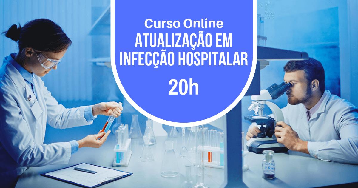 Curso Atualização em Infecção Hospitalar 20h