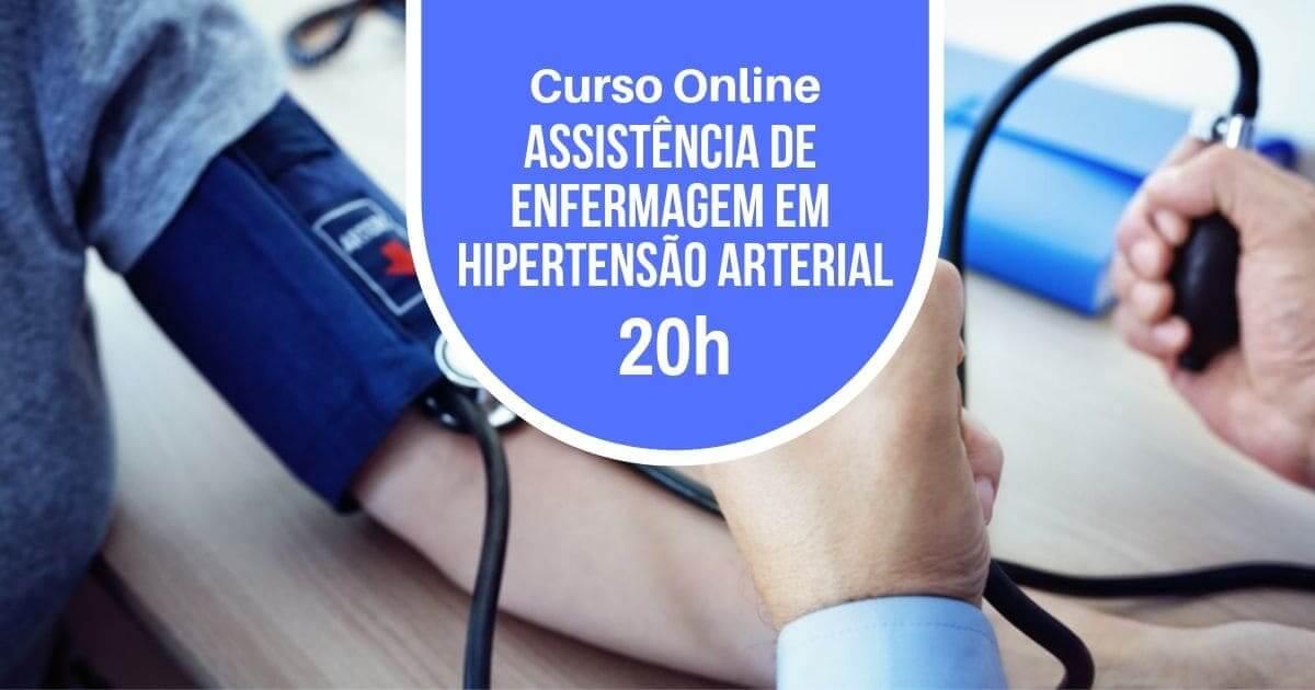 Assistência de Enfermagem em Hipertensão Arterial 20h