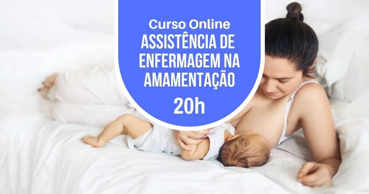 Curso Assistência de Enfermagem na Amamentação 20h