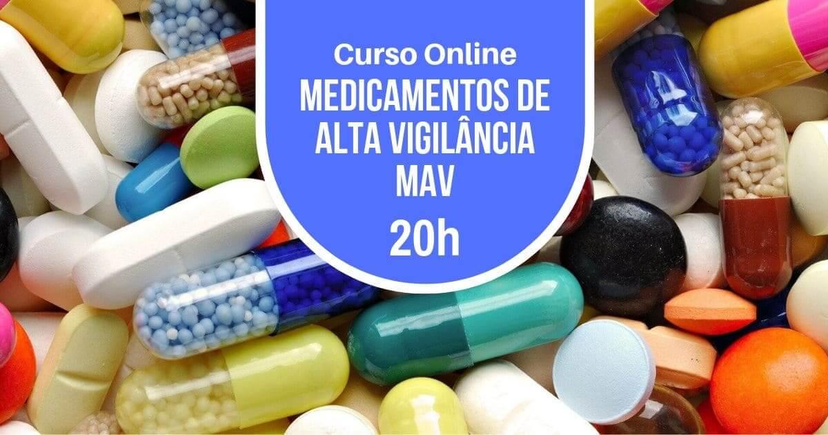 Curso de Medicamentos de Alta Vigilância (MAV) 20h