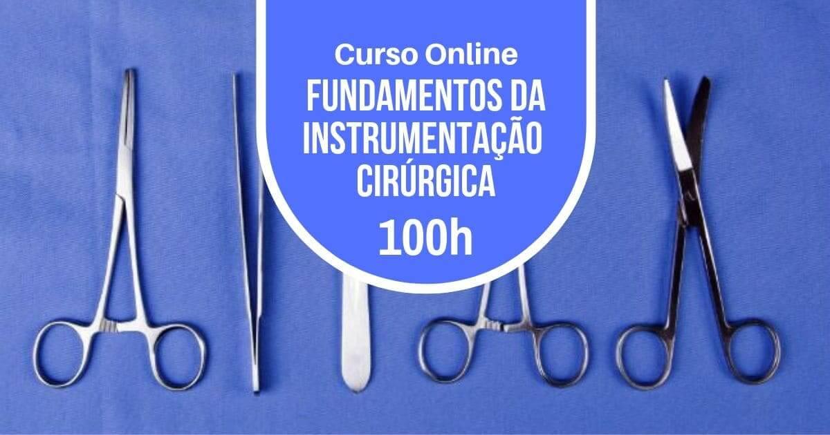 Curso Fundamentos da instrumentação cirúrgica 100h