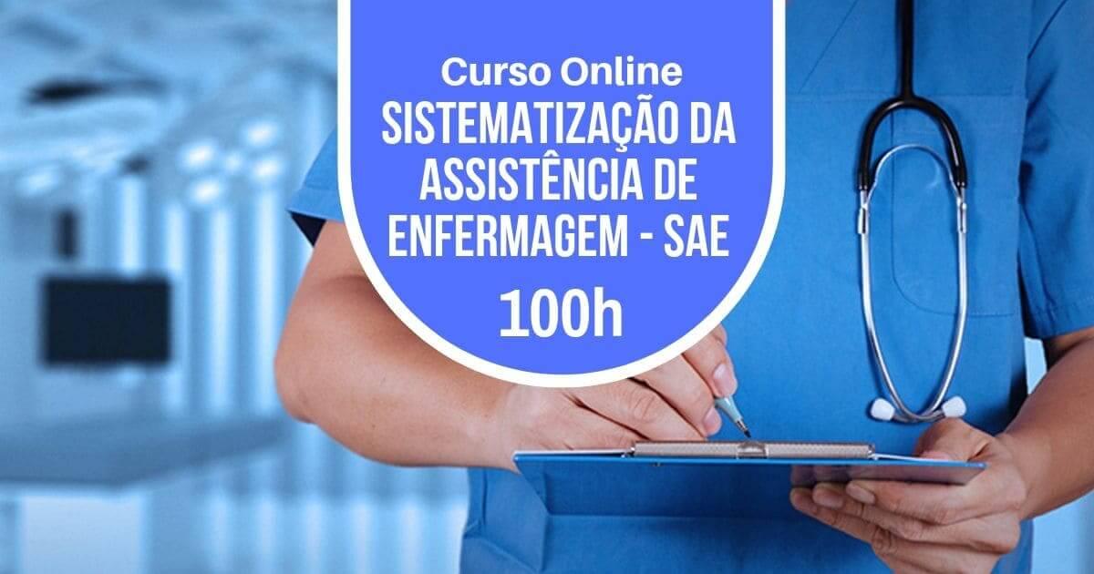 Curso Sistematização da Assistência de Enfermagem - SAE 100h