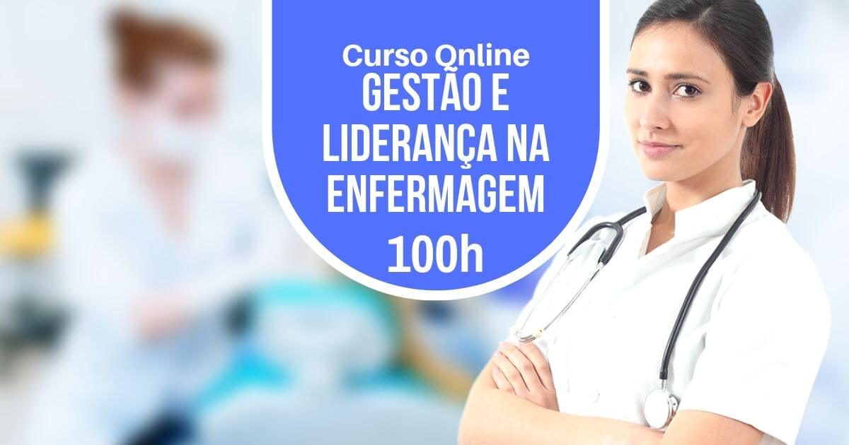 Curso Gestão e Liderança na Enfermagem 100h
