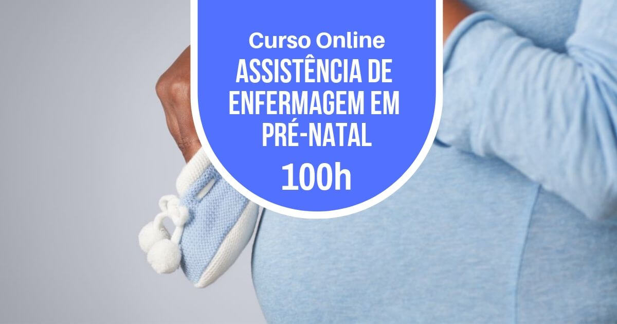 Curso Assistência de Enfermagem em Pré-natal 100h