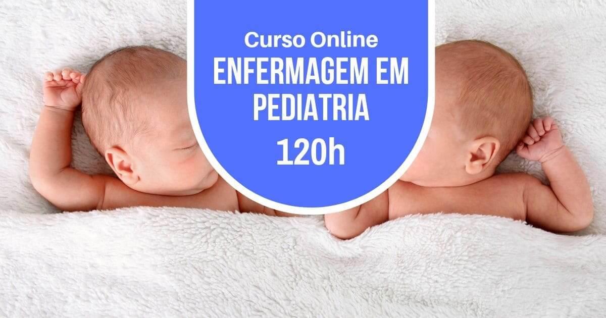 Curso Enfermagem em Pediatria 120h