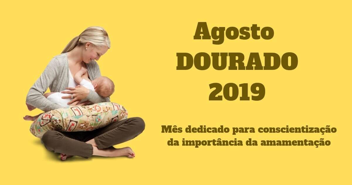 Campanha Agosto Dourado 2019 promove o incentivo à amamentação